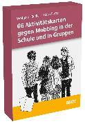 Cover-Bild zu 66 Aktivitätskarten gegen Mobbing in der Schule und in Gruppen von Kindler, Wolfgang
