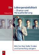 Cover-Bild zu Die Lehrerpersönlichkeit - Chance und Herausforderung von Kindler, Wolfgang