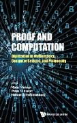 Cover-Bild zu Mainzer, Klaus (Hrsg.): Proof and Computation: Digitization in Mathematics, Computer Science, and Philosophy