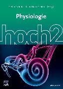 Cover-Bild zu Physiologie hoch2 von Gründer, Stefan (Hrsg.)