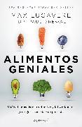 Cover-Bild zu Alimentos geniales: Vuélvete más listo, productivo y feliz mientras proteges tu cerebro de por vida / Genius Foods : Become Smarter, Happier, and More Productiv