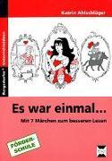 Cover-Bild zu Es war einmal … von Ahlschläger, Katrin