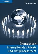 Cover-Bild zu Übungsbuch Internationales Privat- und Zivilprozessrecht