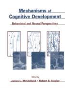 Cover-Bild zu Mechanisms of Cognitive Development (eBook) von Mcclelland, James L. (Hrsg.)