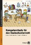 Cover-Bild zu Kompetenztests für den Deutschunterricht in Klasse 3 und 4 von Schmidtke, Inge