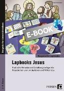 Cover-Bild zu Lapbooks: Jesus - 2.-4. Klasse (eBook) von Kirschbaum, Klara