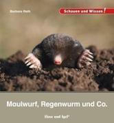 Cover-Bild zu Maulwurf, Regenwurm und Co von Rath, Barbara