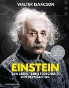 Cover-Bild zu Einstein: Sein Leben, seine Forschung, sein Vermächtnis von Isaacson, Walter