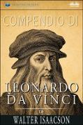 Cover-Bild zu Compendio Di Leonardo Da Vinci Di Walter Isaacson (eBook) von Isaacson, Walter