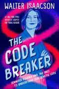 Cover-Bild zu The Code Breaker -- Young Readers Edition (eBook) von Isaacson, Walter