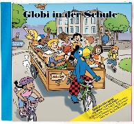 Cover-Bild zu Globi in der Schule Bd. 79 CD von Lendenmann, Jürg