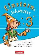 Cover-Bild zu Einsterns Schwester, Sprache und Lesen - Ausgabe 2015, 3. Schuljahr, Themenheft 4, Leihmaterial von Gerstenmaier, Wiebke