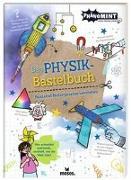 Cover-Bild zu PhänoMINT Physik-Bastelbuch von Berger, Nicola