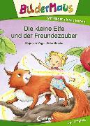 Cover-Bild zu Bildermaus - Die kleine Elfe und der Freundezauber (eBook) von Vogel, Maja von