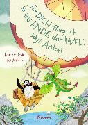 Cover-Bild zu Arold, Marliese: Für dich flieg ich bis ans Ende der Welt, sagt Anton (eBook)