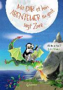 Cover-Bild zu Arold, Marliese: Mit dir ist kein Abenteuer zu groß, sagt Zora (eBook)