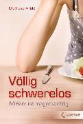 Cover-Bild zu Arold, Marliese: Völlig schwerelos (eBook)