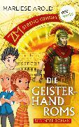 Cover-Bild zu Arold, Marliese: ZM - streng geheim: Siebter Roman - Die Geisterhand Roms (eBook)
