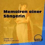Cover-Bild zu Memoiren einer Sängerin (Ungekürzt) (Audio Download) von Anonym