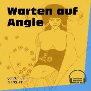Cover-Bild zu Warten auf Angie (Ungekürzt) (Audio Download) von Anonym