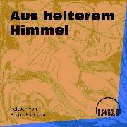 Cover-Bild zu Aus heiterem Himmel (Ungekürzt) (Audio Download) von Anonym