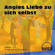 Cover-Bild zu Angies Liebe zu sich selbst (Ungekürzt) (Audio Download) von Anonym