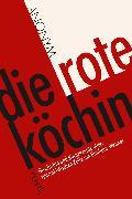 Cover-Bild zu Die rote Köchin (eBook) von Anonym