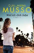 Cover-Bild zu Musso, Guillaume: Weil ich dich liebe