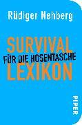 Cover-Bild zu Nehberg, Rüdiger: Survival-Lexikon für die Hosentasche