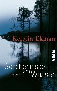 Cover-Bild zu Ekman, Kerstin: Geschehnisse am Wasser