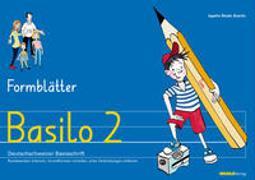 Cover-Bild zu Basilo 2 - Formblätter von Bieder Boerlin, Agathe