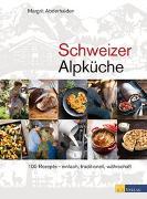 Cover-Bild zu Abderhalden, Margrit: Schweizer Alpküche