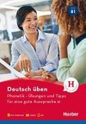 Cover-Bild zu Phonetik - Übungen und Tipps für eine gute Aussprache B1 (eBook) von Niebisch, Daniela