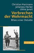 Cover-Bild zu Verbrechen der Wehrmacht von Hartmann, Christian (Hrsg.)