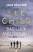 Cover-Bild zu Child, Lee: Bad Luck and Trouble