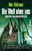 Cover-Bild zu Die Welt ohne uns
