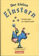 Cover-Bild zu Der kleine Einstern. Vorübungen zur Mathematik. Schweizer Ausgabe