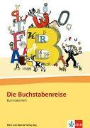 Cover-Bild zu Die Buchstabenreise. Basisschrift. Buchstabenheft