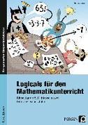 Cover-Bild zu Logicals für den Mathematikunterricht von Röser, Thomas