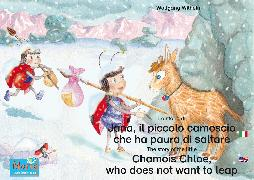 Cover-Bild zu La storia di Jana, il piccolo camoscio che ha paura di saltare. Italiano-Inglese. / The story of the little Chamois Chloe, who does not want to leap. Italian-English (eBook) von Wilhelm, Wolfgang