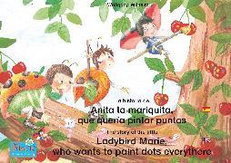 Cover-Bild zu La historia de Anita la mariquita, que quería pintar puntos. Español-Inglés. / The story of the little Ladybird Marie, who wants to paint dots everythere. Spanish-English (eBook) von Wilhelm, Wolfgang