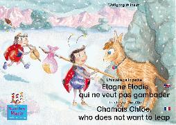 Cover-Bild zu L'histoire de la petite Étagne Élodie qui ne veut pas gambader. Francais-Anglais. / The story of the little Chamois Chloe, who does not want to leap. French-English (eBook) von Wilhelm, Wolfgang