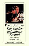 Cover-Bild zu Uhlman, Fred: Der wiedergefundene Freund