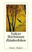 Cover-Bild zu Hartmann, Lukas: Räuberleben