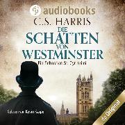 Cover-Bild zu Harris, C. S.: Die Schatten von Westminster - Sebastian St. Cyr-Reihe, (Ungekürzt) (Audio Download)