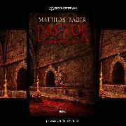 Cover-Bild zu Bauer, Matthias: Das Tor - Neue Makabre Geschichten (Ungekürzt) (Audio Download)