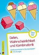 Cover-Bild zu Daten, Wahrscheinlichkeit und Kombinatorik - Klasse 1/2 von Boesten, Jan