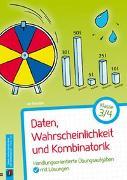 Cover-Bild zu Daten, Wahrscheinlichkeit und Kombinatorik - Klasse 3/4 von Boesten, Jan