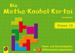 Cover-Bild zu Die Mathe-Knobel-Kartei - Klasse 1/2 von Boesten, Jan