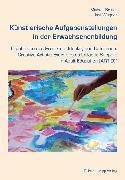 Cover-Bild zu Künstlerische Aufgabenstellungen in der Erwachsenenbildung (eBook) von Brater, Michael